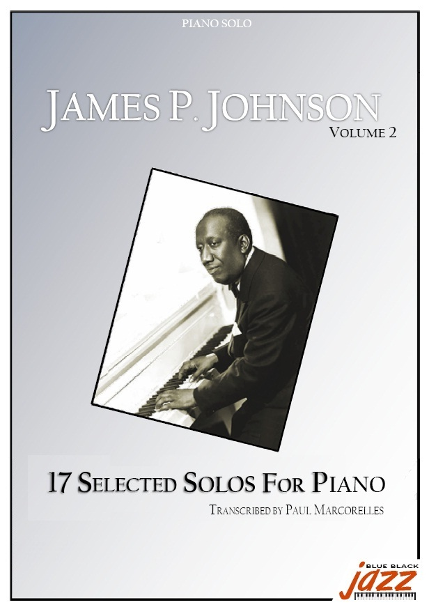17 Solos for Pianos Vol2 - JAMES P. JOHNSON transcriptions