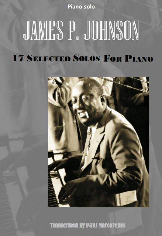 17 Solos for Pianos Vol1 - JAMES P. JOHNSON