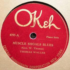 Fats Waller Muscle Shoals Blues